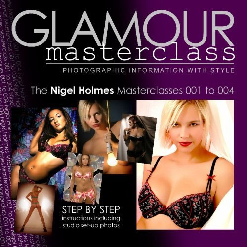 Glamour Photography Masterclasses 001 to 004: Step by step instructions including studio set-up photos