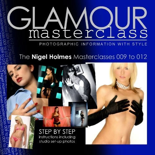 Glamour Photography Masterclasses 009 to 012: Step by step instructions including studio set-up photos